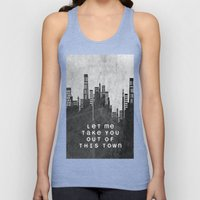 Let Me Take You Out Of This Town Unisex Tank Top