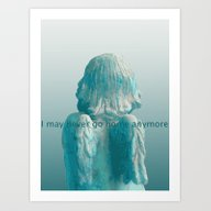 I May Never Go Home Anym… Art Print