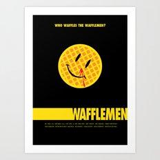 Wafflemen Art Print