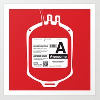 My Blood Type Is A, For … Art Print