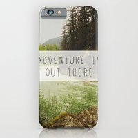 adventure is out there. iPhone 6 Slim Case