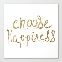 Choose Happiness Gold Edition Canvas Print