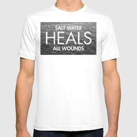 Salt Water Heals All Wou… Mens Fitted Tee White SMALL