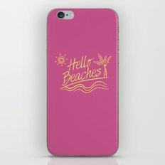 Hello Beaches iPhone & iPod Skin