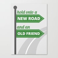 New Road - Old Friend Canvas Print