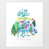 All Good Things Are Wild… Art Print