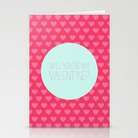 Will you be my valentine Stationery Cards
