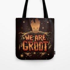 We Are Groot Tote Bag