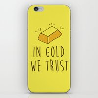 In Gold we trust! iPhone & iPod Skin