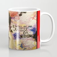 I Will Be An Artist or Nothing  Mug