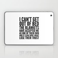 I CAN'T GET OUT OF BED T… Laptop & iPad Skin