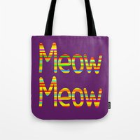 Meow Meow (in color) Tote Bag