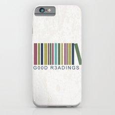 Good Readings are priceless Slim Case iPhone 6s