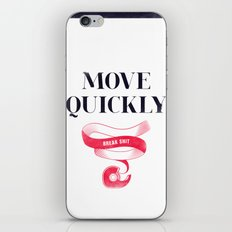 Move Quickly, Break Shit iPhone & iPod Skin