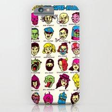 The League of Cliché Evil Super-Villains iPhone 6s Slim Case