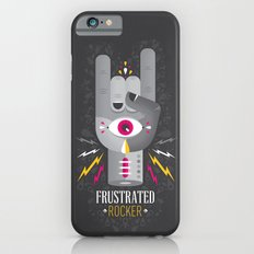 Frustrated Rocker iPhone 6 Slim Case