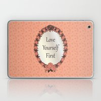 Love Yourself First Quot… Laptop & iPad Skin
