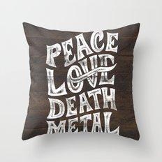 Peace Love Death Metal Throw Pillow