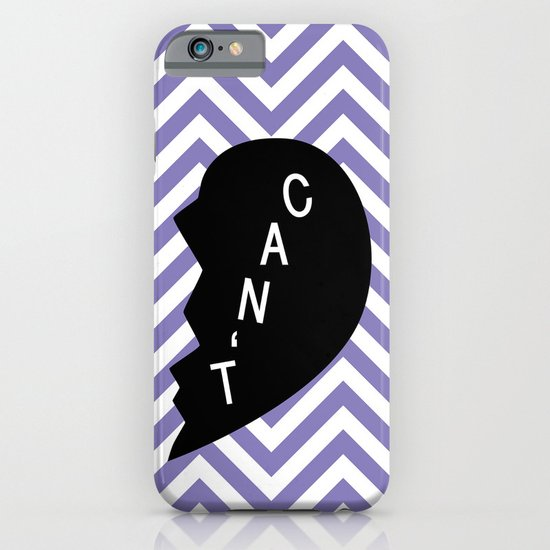 Can't iPhone & iPod Case
