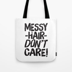 Messy Hair Don't Care Tote Bag