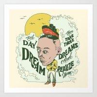 Take Those Dreams Art Print
