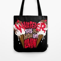 This Is How I'm Livin'. Tote Bag
