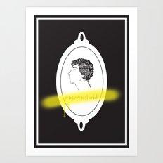 Believe in Sherlock Art Print