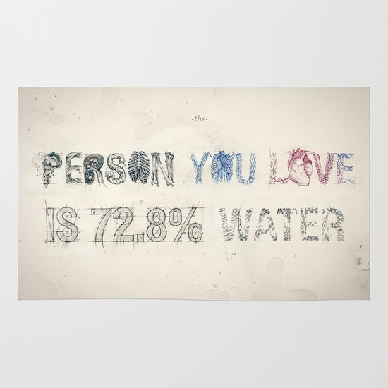 The Person You Love Is 72.8% Water Area & Throw Rug