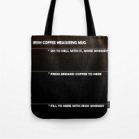 Irish Coffee Measuring Mug Tote Bag