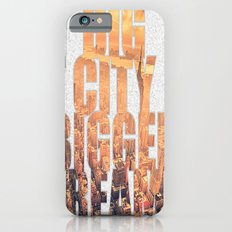 Big City Dreams Slim Case iPhone 6s