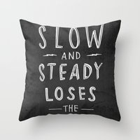 slow and steady loses the sprint blk&wht Throw Pillow