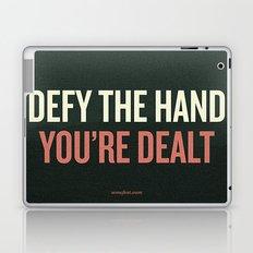 Defy the Hand You're Dealt Laptop & iPad Skin