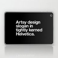 Artsy Design Slogan In T… Laptop & iPad Skin