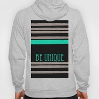 Be Unique Hoody