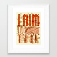 I Aim to Misbehave  Framed Art Print