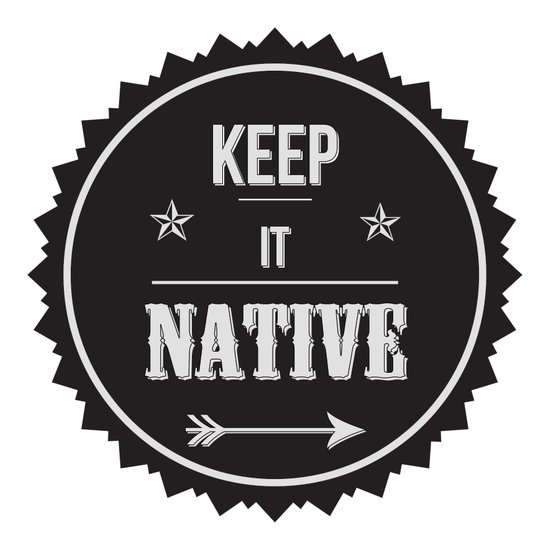 Keep It Native Canvas Print