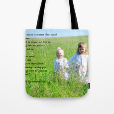 What Matters Most... Tote Bag