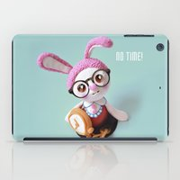 No time! iPad Case