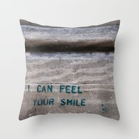 I Can Feel Your Smile Throw Pillow