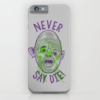 Never Say Die! iPhone 6 Slim Case