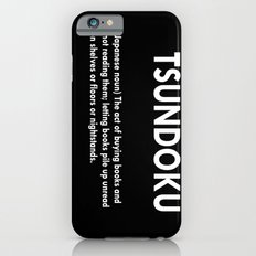 TSUNDOKU  iPhone 6 Slim Case