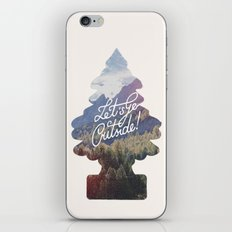 Let's Go Outside! iPhone & iPod Skin