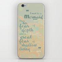 I must be a mermaid iPhone & iPod Skin
