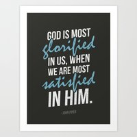 God Is Most Glorified Art Print