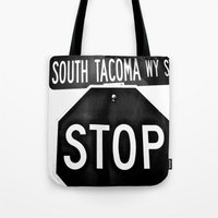 South Tacoma Stop Tote Bag