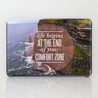 The End Of Your Comfort Zone iPad Case