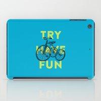 Try Have Fun iPad Case