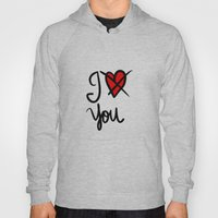 I don´t love you  Hoody