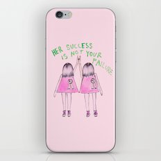 Her success is not your failure iPhone & iPod Skin