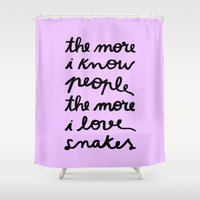 ALL MY FRIENDS ARE SNAKE… Shower Curtain